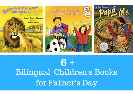 6 Bilingual Children's Books For Father's Day
